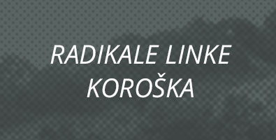 radikale_linke_koroska